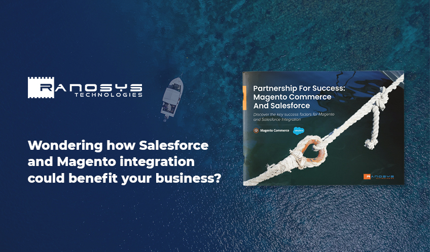 Partnership For Success: Magento Commerce And Salesforce Whitepaper