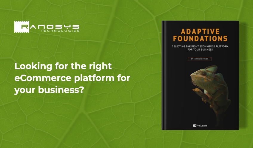 Adaptive Foundations - Perfect guide for selecting the right eCommerce platform for your business